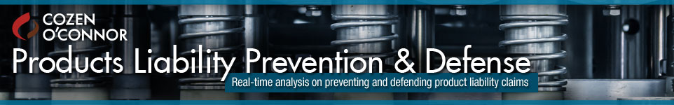 Products Liability Prevention & Defense